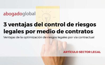 3 ventajas del control de riesgos legales por medio de contratos